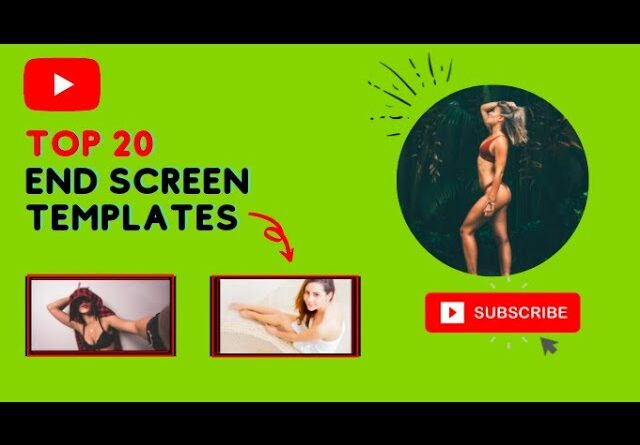 Top 20 YouTube end screen / outro templates (FREE TO USE)