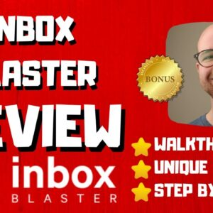 Inbox Blaster Review - 🚫WAIT🚫DON'T BUY INBOX BLASTER WITHOUT MY BONUSES 🔥