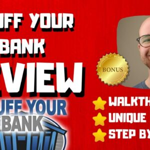 StuffYourBank Review - 🚫WAIT🚫DON'T BUY STUFFYOURBANK WITHOUT MY BONUSES 🔥