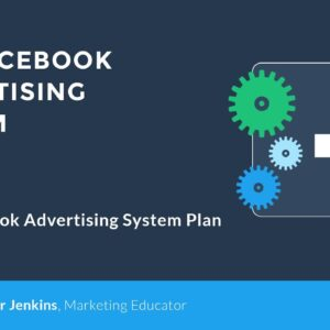 Your Facebook Advertising Plan - Facebook Advertising System (11 of 11)