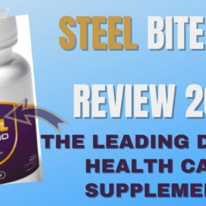 Steel Bite Pro Review 2021 | 🦷The Leading Dental Healthcare Supplement!🦷
