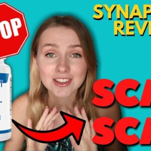 Synapse XT Review 2021 - ❌SCAM ALERT❌ I Lost $530 to Synapse XT Supplement (Synapse XT Reviews)