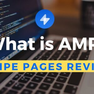 What are AMP Pages | Swipe Pages Review [Unbounce, Instapage, LeadPages ALTERNATIVE]