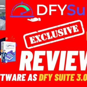 DFY Suite 3.0 Review ⚠️ Must Watch ⚠️ 🎁Best Bonus Pack🎁 For👉[DFYsuite 3.0 Review]👇