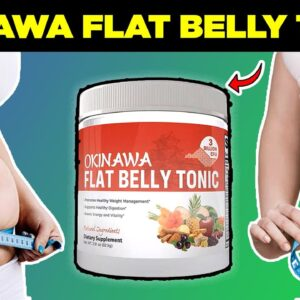 Okinawa Flat Belly Tonic Review : Ingredients, Side Effects,  Worthy Supplement or Scam ⚠�