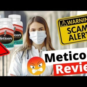 Review Meticore - Meticore Review 2021 - My Honest Review on Meticore Supplement