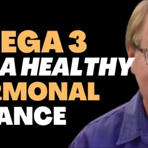 How Much Omega 3 Do I Need For A Healthy Hormonal Balance? | Ask Eric Bakker