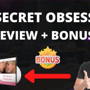 His Secret Obsession Phrases Leaked 2021 - Obsession Phrases Review | Obsession Phrases To Use
