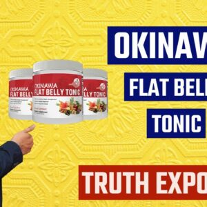 OKINAWA FLAT BELLY TONIC REVIEW 2021| Truth Exposed | Okinawa Flat Belly Tonic Dietary Supplement