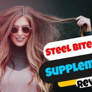 Steel Bite Pro Review | 😁 [Real] The Steel Bite Pro Dental Supplement Reviews