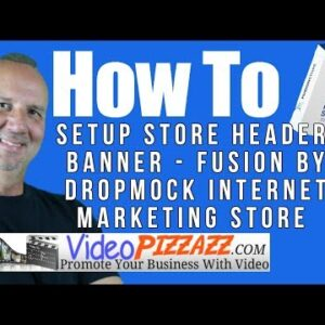 How To Setup Store Header Banner - Fusion by DropMock Internet Marketing Store
