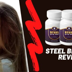 Steel Bite Pro Review - Does Steel Bite Pro Pills Really Work To Improve Your Overall Teeth Health?