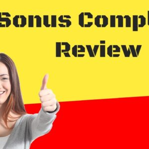 Sonus Complete Review 😍 |Best Tinnitus Cure Pills/Supplements 💊 Reviews [2020] - Scam Or Not ?