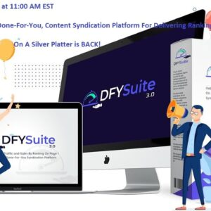 DFY Suite 3.0 BEST High-Quality Platform For Delivering Rankings, Traffic and Sales