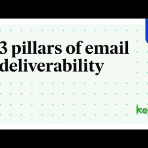 3 Pillars of Email Deliverability