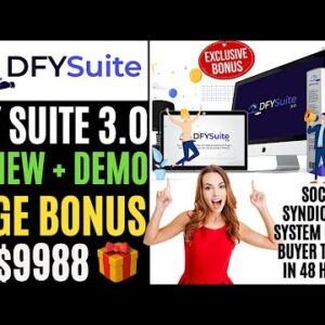 DFY Suite 3.0 Review 🔥🔥🎁Premium Bonus $9988🎁🔥Social Syndication System Get You Free Buyer Traffic🔥