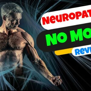Neuropathy No More | 🙇♂️ Does Neuropathy No More Guide For Nerve Pain Relly Works?