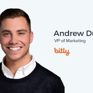Andrew Dumont, VP of Marketing at Bitly on Account Based Marketing