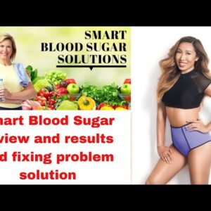 Smart blood sugar | Smart Blood Sugar review - the program 2021| Blood Sugar Fixing The Problem |