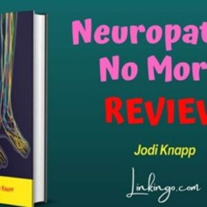 Neuropathy No More Review    Jodi Knapp Neuropathy No More Reviews Honest Video