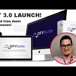 NEW! DFY Suite 3.0 Launch! Review and Demo! Click link to get Limited time deals and BONUSES!