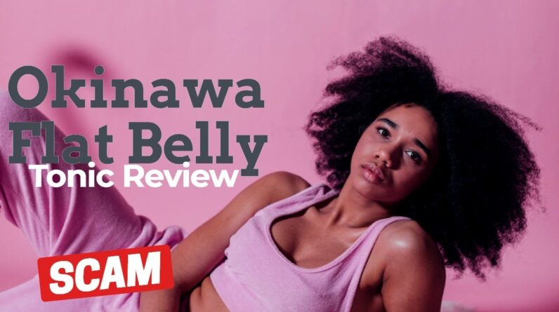 Okinawa Flat Belly Tonic System Review   The Okinawa Flat Belly Tonic Review
