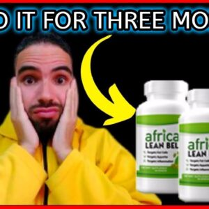 African Lean Belly - African Lean Belly Reviews - My Experience with African Lean Belly!!