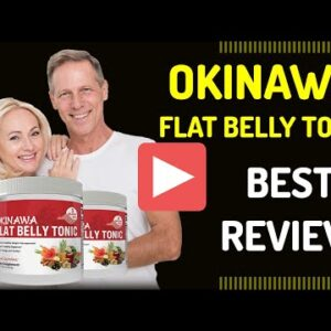 🆕does Okinawa Flat Belly Tonic Really Work The Okinawa Flat Belly Tonic Review 2020 Video