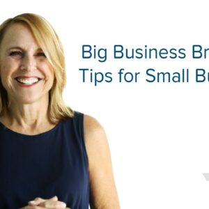 Big Business Branding Tips for Small Business - Ignition Ep. 31