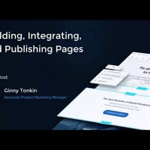 Building, Integrating, and Publishing Personalized Pages