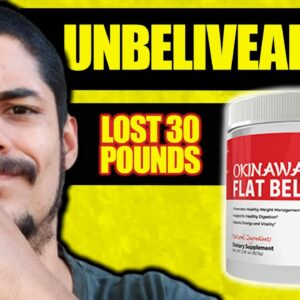 OKINAWA FLAT BELLY TONIC Made Me Lost 30 POUNDS, Review On Okinawa Flat Belly Tonic [SCAM ALERT]