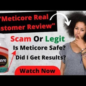 Meticore Reviews | Meticore Supplement Scam 😒 Is meticore pills Safe? Real Meticore Customer Reviews