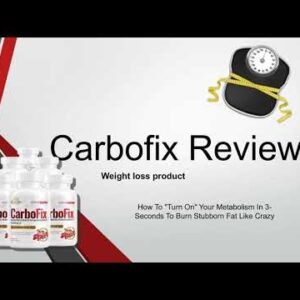 Carbofix Reviews weight loss product