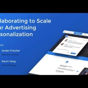 Collaborating to Scale Your Advertising Personalization