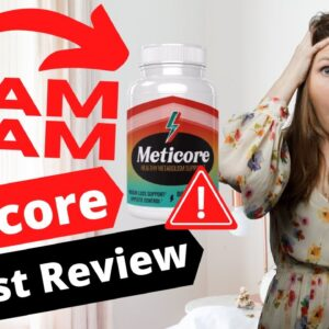 Honest Meticore Review 2020 😠 ⚠� Secret Meticore Reviews Scam Revealed⚠� The Real Meticore Reviews