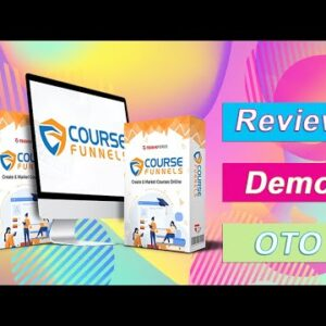 CourseFunnels Review & Demo | CourseFunnels OTO