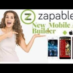 Zapable 2021 Demo & Review  ZAPABLE  - Instant Mobile App Agency – Master Yearly Membership