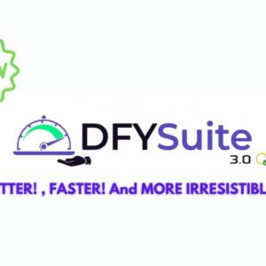 DFY Suite 3.0 BETTER, FASTER and MORE powerful