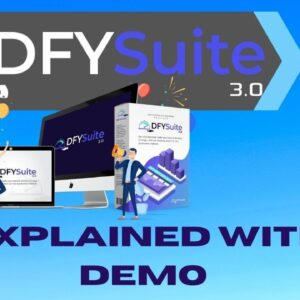 DFY Suite 3.0 Explained with Demo and Bonuses