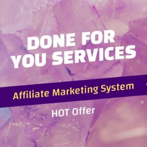 Done For You Services Affiliate Marketing System - HOT Offer