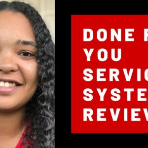 Done For You Services System Review