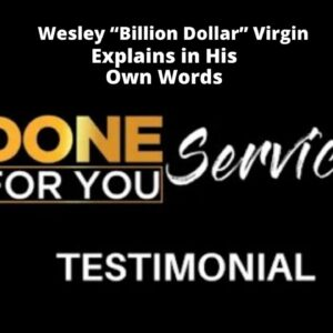 Done For You Services System Review By Wesley Virgin & Ariella Iorio