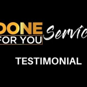 Done For You Services Testimonials - Wesley Virgin Reviews