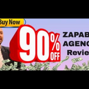 """Zapable Agency review (""""You'll NEED my Zapable Agency bonuses to make this work"""")"""