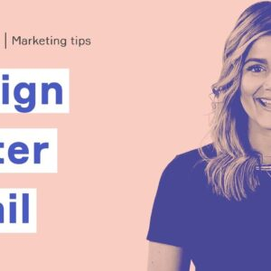Episode 12: How to design a better email