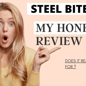 Steel Bite Pro Consumer Reports -  before and after Steel Bite Pro || steel bite pro does it work