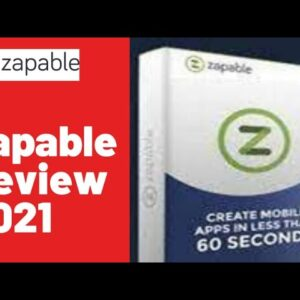 ZAPABLE REVIEW 2021 [How To Design Quality Mobile Apps in Minutes] Watch This Before You Buy Zapable