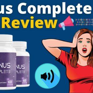 Sonus Complete Review - Cure Tinnitus Naturally And Painlessly With This Supplement!