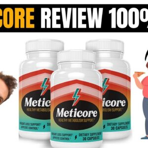 Meticore Review | 100% Working | Real Results In No Time | Your Morning Trigger In 2021