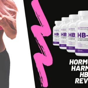 HB5 Hormonal Harmony Review |  Weight Loss Dietary Supplement [REAL] Reviews - All You Need To Know